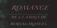 3 ESO. LENGUA. ROMANCE DE LA AMIGA DE BERNAL FRANCÉS. CARLA SIMAL Y ALBA GUILLÉN. FORMACIÓN