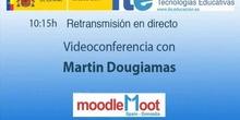 Videoconferencia con Martin Dougiamas