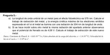 Efecto fotoeléctrico - Resolución de problemas (EvAU Física Madrid Junio 2019 pregunta A5)