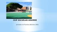 CEIP Escuelas Aguirre Jornadas Puertas Abiertas 2021