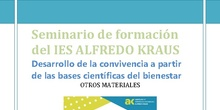 Seminario de formación del IES ALFREDO KRAUS Desarrollo de la convivencia a partir de las bases científicas del bienestar. Instrumentos de evaluación