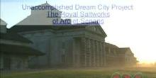 Unaccomplished Dream City Project: The Royal Saltworks of Arc-et-Senans: UNESCO Culture Sector