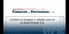 Cambia la imagen o añade una en el Aula Virtual 2.6