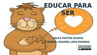 Educar para Ser (Araceli Begoña León Ramírez y Paula Pastor Querol)