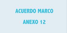 ACCEDE - Acuerdo Marco. Anexo 12.