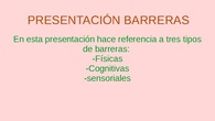 PRESENTACIÓN TRABAJO SOBRE BARRERAS