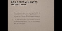 4º lengua Los determinantes (artículos y demostrativos)