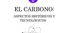 El carbono: aspectos históricos y tecnológicos