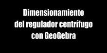 Regulador Centrífugo Geogebra
