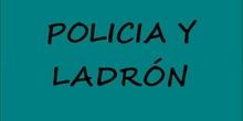 POLICIA Y LADRÓN