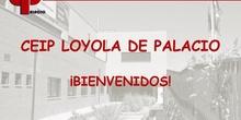 PUERTAS ABIERTAS CEIP LOYOLA DE PALACIO