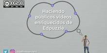 Haciendo públicos videos enriquecidos de edpuzzle