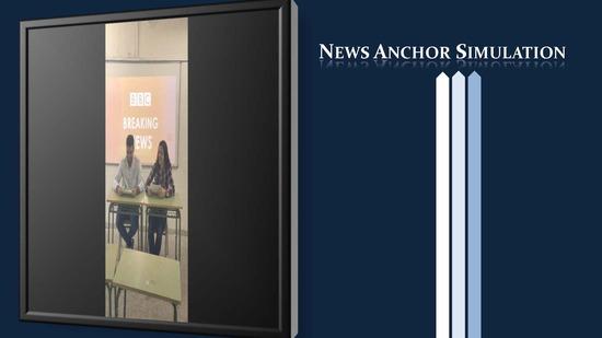 NEWS ANCHOR SIMULATION