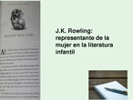 El papel de la mujer en la literatura infantil: J.K. Rowling