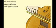 Los instrumentos de cuerda frotada
