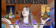 La Tour Eiffel ouvre ses portes (Karen N.) La Torre Eiffel abre sus puertas por Karen N.