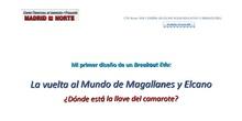 La Primera Vuelta al Mundo de Magallanes y Elcano: la llave del camarote.