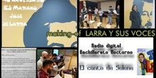 MAKING OF LARRA Y SUS VOCES  ies larra bach nocturno