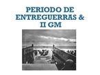 SECUNDARIA 4º - GEOGRAFÍA E HISTORIA - PERIODO DE ENTREGUERRAS Y II GM