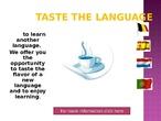 Taste the language