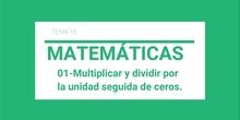 Multiplicar y dividir por la unidad seguida de ceros