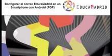 Configurar el correo de EducaMadrid en un Smartphone con Android POP