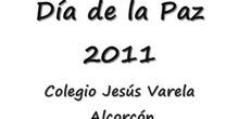 """COLEGIO JESÚS VARELA / \""""Día de la Paz 2011- Alumnos\"""""""