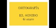 PRIMARIA - 3º - ORTOGRAFÍA G SUAVE - LENGUA - FORMACIÓN
