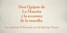 Cuento: Don Quijote de La Mancha y la aventura de la muralla. 4º B