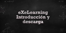 eXeLearning Introducción y descarga