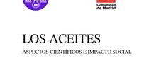Los aceites: aspectos científicos e impacto social