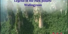 Legend in the rock pillars: Wulingyuan: UNESCO Culture Sector