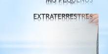 PEQUEÑOS EXTRATERRESTRES 5 AÑOS A