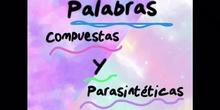 PRIMARIA_6º_PALABRAS COMPUESTAS Y PARASINTÉTICAS_PAOLA Y ELENA