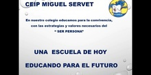 CEIP MIGUEL SERVET PUERTAS ABIERTAS