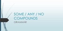 Grammar: some, any and no compounds