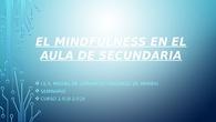 PRESENTACIÓN MINDFULNESS EN EL AULA