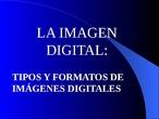 Formatos de imágenes digitales (PPT)