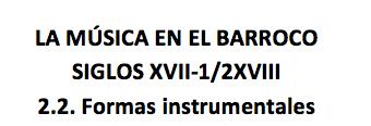 Música en el Barroco_2.2 Formas instrumentales
