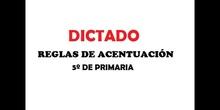 DICTADO: REGLAS DE ACENTUACIÓN