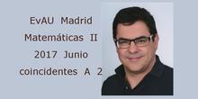 EvAU Matemáticas II 2017 Junio coincidentes A 2 Geometría