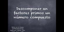 PRIMARIA - 6º - DESCOMPONER EN FACTORES PRIMOS - MATEMÁTICAS