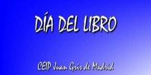 DÍA DEL LIBRO - CEIP JUAN GRIS de Madrid
