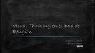 Visual Thinking en el aula de Religión. GregorioLlorente.