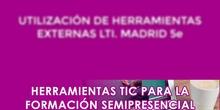 Utilización de herramientas externas LTI. Madrid 5e