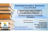 Seminario ADAPTANDO MONTESSORI A LA ESCUELA PÚBLICA: Recursos generados