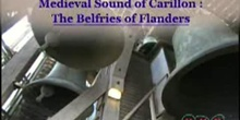 Medieval Sound of Carillon: The Belfries of Flanders: UNESCO Culture Sector