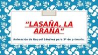 LASAÑA LA ARAÑA. 3º. CEIP PINOCHO 2017/18