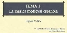 Historia de la Música. Tema 1- La música de la Edad Media en España