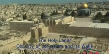 The Holy Land: The Old City of Jerusalem and its Walls: UNESCO Culture Sector